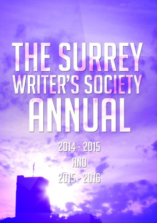 Stephen Davids writing featured in the Surrey Writer's Society Annual 2014 and 2015 plus 2016